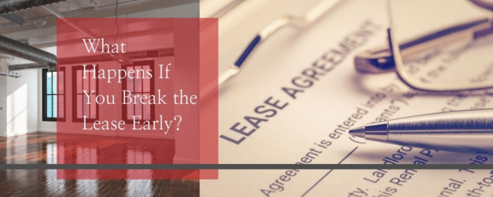 What Happens If You Break the Lease Early? - Kohan-Law, The Law Office of Aaron kohanim - Real Estate Law, Tenant Eviction Law, Landlord Eviction Law, Civil Litigation Lawyer
